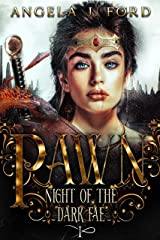 Pawn: An Epic Fantasy Trilogy (Night of the Dark Fae Book 1) Kindle Edition