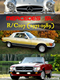 R107 SL, C107 SLC with buyer's guide and VIN, data card explanation  : From the 280SL to the 500SLC Mercedes-Benz (English Edition)