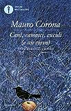 Cani, camosci, cuculi (e un corvo) (Oscar grandi bestsellers Vol. 12)