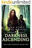 Available Darkness: Book Two