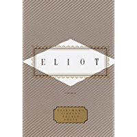 Eliot: Poems (Everyman's Library Pocket Poets Series)