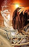 Sombre vengeance 1 : Kyle