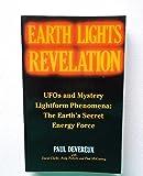Earth Lights Revelation: UFOs and Mystery Lightform Phenomena - The Earth's Secret Energy Force
