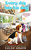 Every Dog has his Day: An animal Cozy Mystery (Albertus Eagle Detective Beagle Book 2) (English Edition)