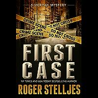 FIRST CASE: Murder Alley - Crime Thriller (McRyan Mystery Thriller Series Book) (McRyan Mystery Series) (English Edition)