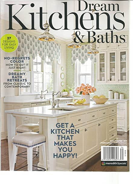 DREAM KITCHEN U0026 BATH MAGAZINE FALL/WINTER 2017, GET A KITCHEN THAT MAKES YOU
