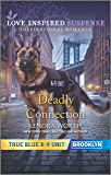 Deadly Connection (True Blue K-9 Unit: Brooklyn Book 3)