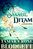 The Savage Dream (#6): New Adult Dark Paranormal/Sci-fi Romance (The Savage Series)