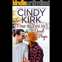 True to You in Good Hope: A Good Hope Novel Book 15