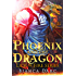 Phoenix and the Dragon: Tales of the Were (Lick of Fire Book 3)