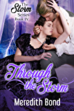 Through the Storm: A Sweet Paranormal Regency (Storm Series Book 4)