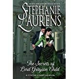 The Secrets of Lord Grayson Child (Cynsters Next Generation Series)