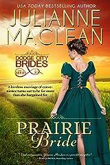 Prairie Bride: (A Western Historical Romance) (Dodge City Brides Book 1) Kindle Edition