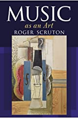 Music as an Art Kindle Edition