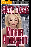 Grey Daze: A Lance Underphal Mystery