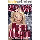 Grey Daze: A Lance Underphal Murder Mystery Thriller (A Lance Underphal Mystery Book 3)