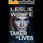 Taker of Lives: A Gripping Crime Thriller