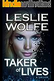 Taker of Lives: A Gripping Crime Thriller (Tess Winnett Book 4)