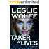 Taker of Lives: A Gripping Crime Thriller