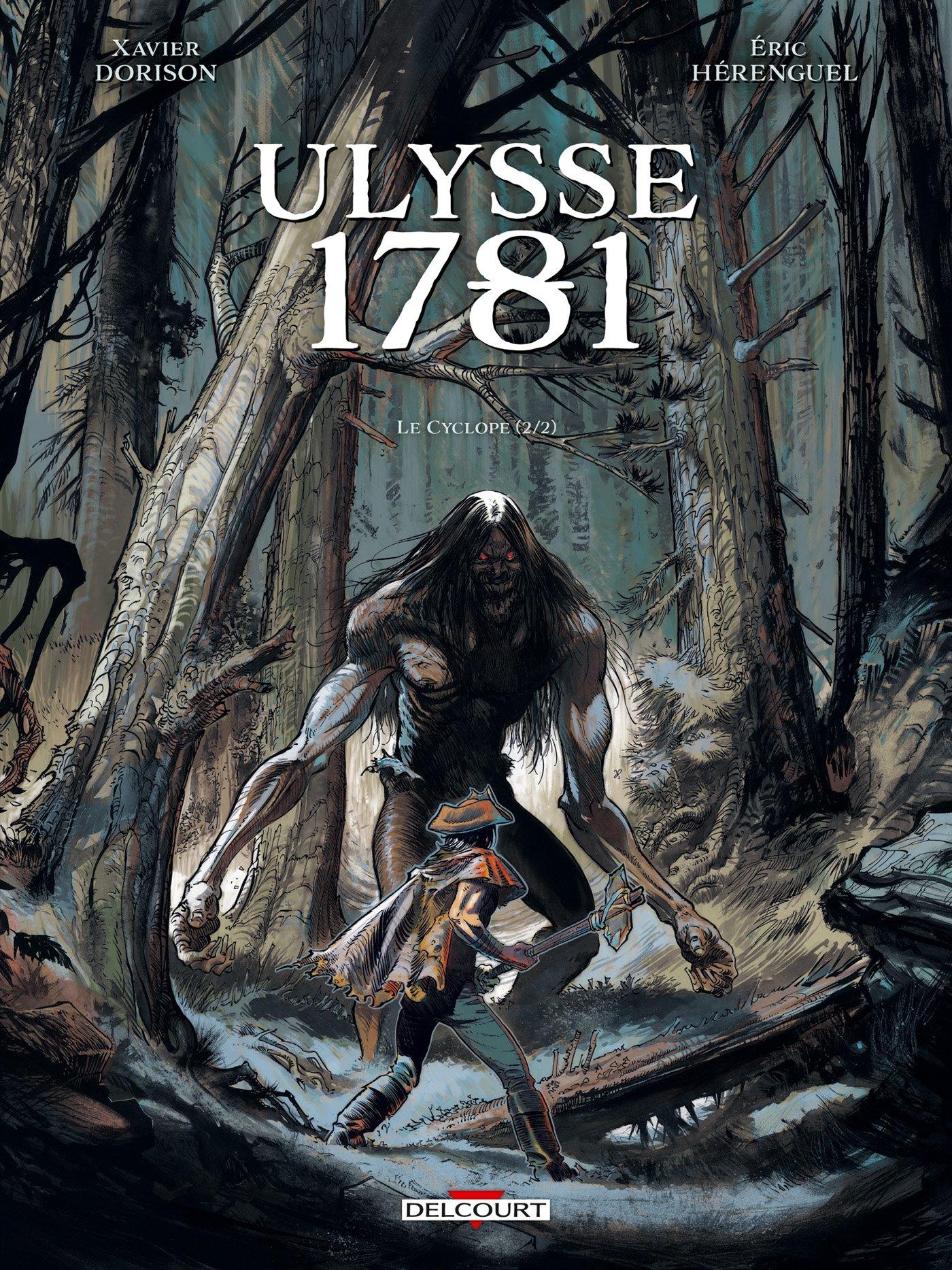 Amazon.fr - Ulysse 1781 T02: Le Cyclope 2/2 - Hérenguel, Éric, Dorison, Xavier, Lamirand, Sebastien - Livres