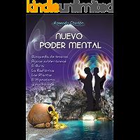 Nuevo Poder Mental: Radiestesia, búsqueda de tesoros, aguas subterráneas, el aura, la radiónica, las plantas, el hipnotismo y mucho más... (Spanish Edition)