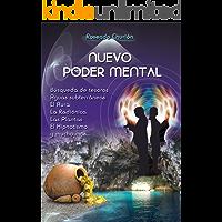 Nuevo Poder Mental: Radiestesia, búsqueda de tesoros, aguas subterráneas, el aura, la radiónica, las plantas, el hipnotismo y mucho más...