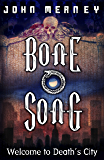 Bone Song (GOLLANCZ S.F.)
