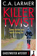 Killer Twist (A Ghostwriter Mystery Book 1) Kindle Edition