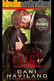 The Great Big Fairy (The Fairies Saga Book 4)