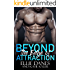 Beyond the Edge of Attraction (Beyond the Edge Series Book 1)