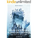 O Livro de Segredos de Mallory Cromwell (Mundo da Mallory 2)