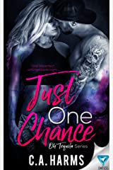 Just One Chance (Oh Tequila Series Book 1) Kindle Edition