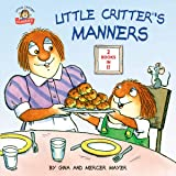 Little Critter's Manners (Little Critter Classics)