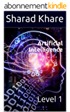 Artificial Intelligence: Level 1 (English Edition)