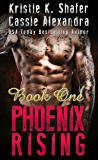 Phoenix Rising  (Book One) Steel Bandits MC
