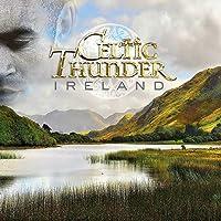 CELTIC THUNDER - IRELAND UK IMPORT NEW CD 2020