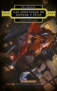 Las aventuras de Gotrek y Félix Omnibus nº 3/3: Matagigantes ...