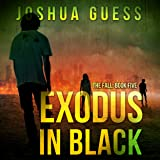 Exodus in Black: The Fall, Book Five