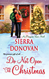 Do Not Open 'Til Christmas (Evergreen Lane Novels)