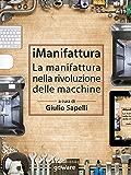 iManifattura. La manifattura nella rivoluzione delle macchine (Pamphlet - goWare)