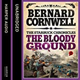 The Bloody Ground: The Starbuck Chronicles, Book 4