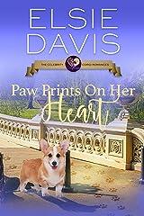 Paw Prints on Her Heart (The Celebrity Corgi Romances Book 2) Kindle Edition
