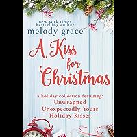 A Kiss for Christmas: A Holiday Collection (English Edition)