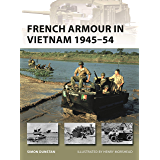 French Armour in Vietnam 1945–54 (New Vanguard Book 267) (English Edition)