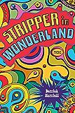 Stripper in Wonderland: Poems (Southern Messenger Poets)