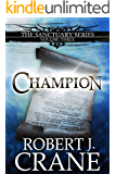 Champion (The Sanctuary Series Book 3)