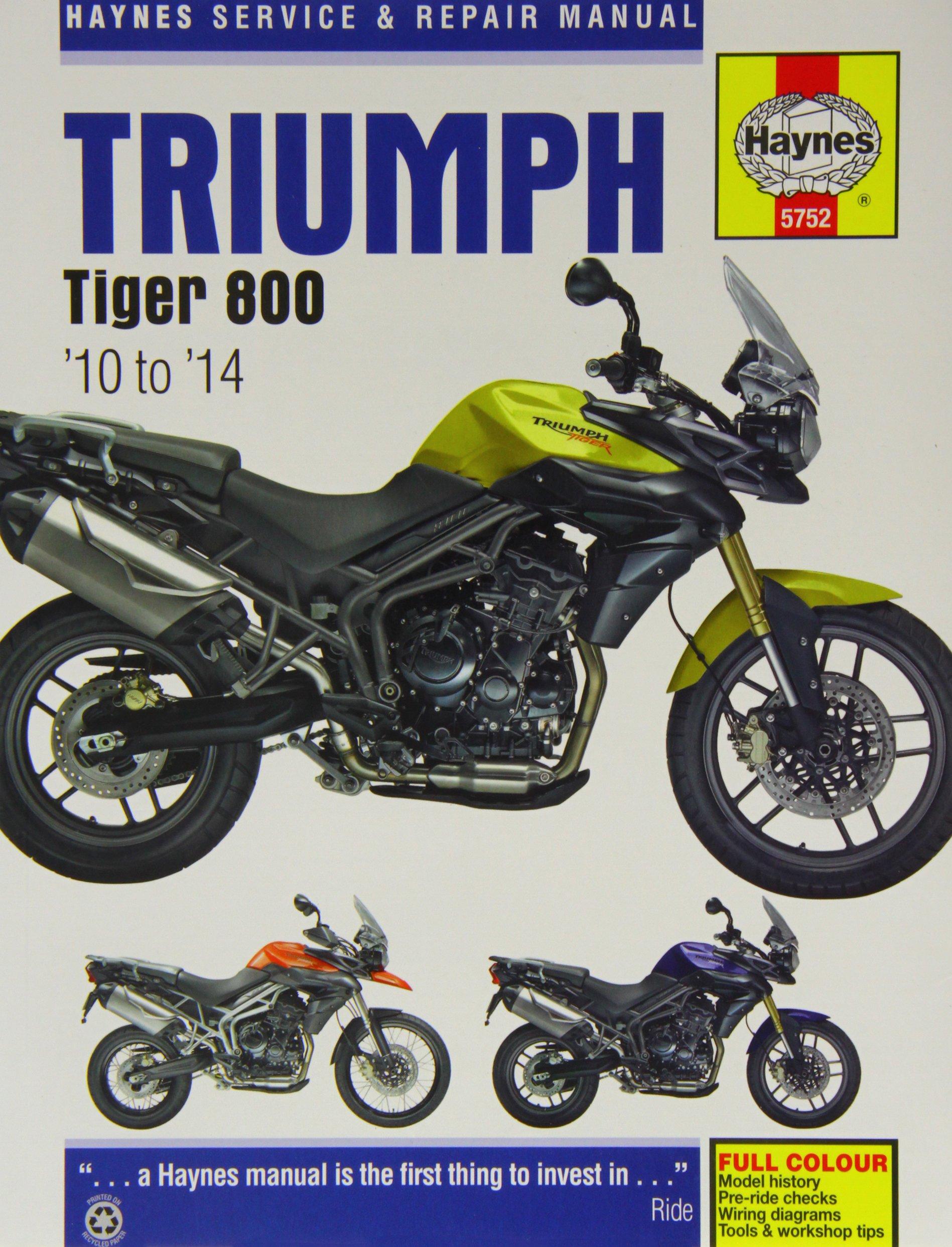 Triumph Tiger 800 Service and Repair Manual: 2010 - 2014 (Haynes ...