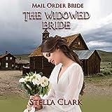 The Widowed Bride: Mail Order Bride