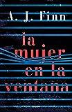 La mujer en la ventana (Novela de intriga)