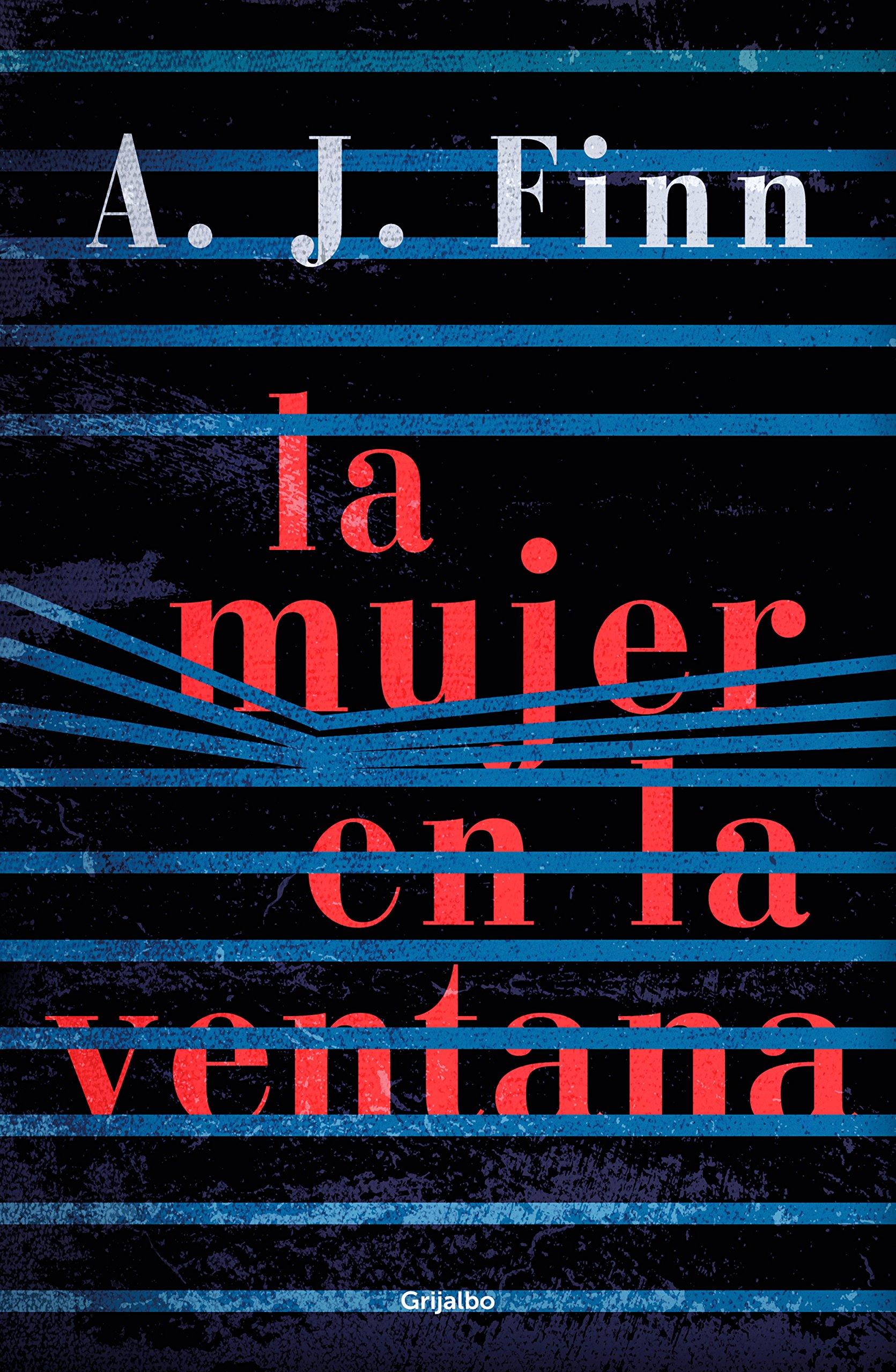 La mujer en la ventana (Novela de intriga): Amazon.es: A.J. Finn, Anuvela;:  Libros